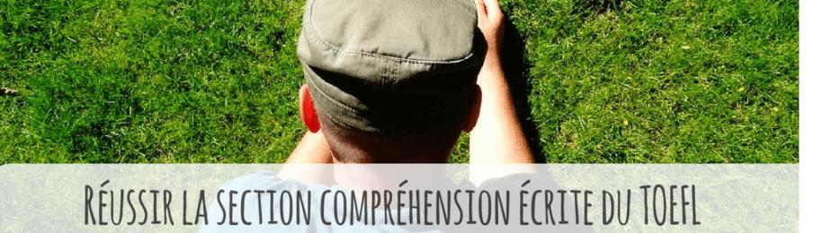 Comment avoir un bon TOEFL score à la Section Compréhension Écrite ? Image