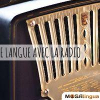 5 astuces pour apprendre une langue avec la radio en ligne