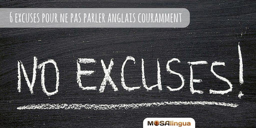 6 excuses pour ne pas parler anglais couramment