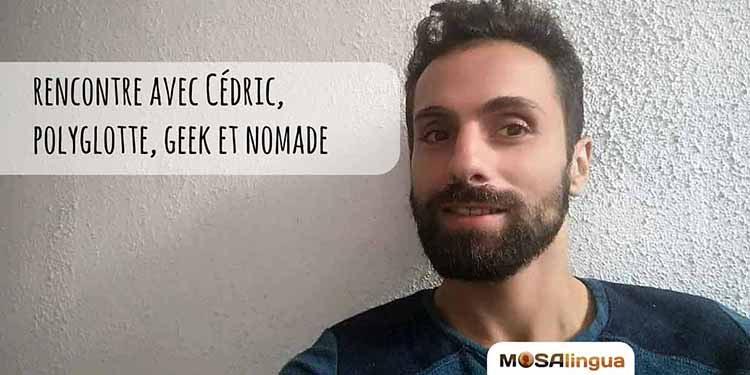 Interview de Cédric