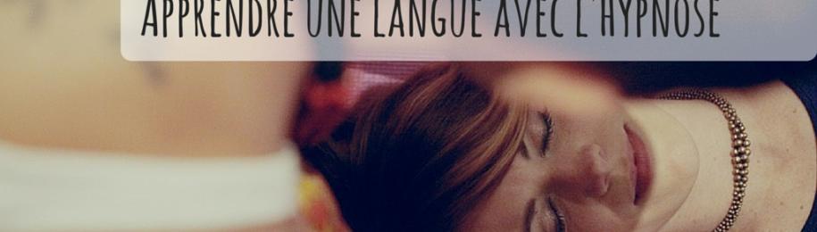 Apprendre une langue sous hypnose : est-ce possible ? Image