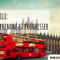 Anglais facile : Comment faire pour apprendre et progresser