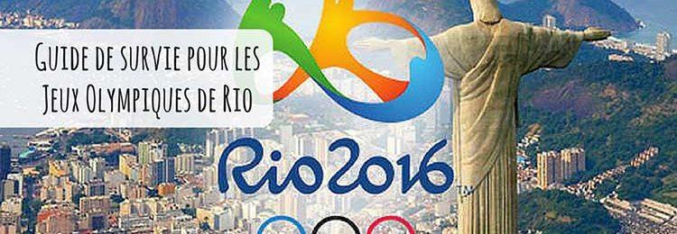 Notre guide de survie pour les Jeux Olympiques de Rio ! Image