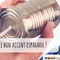 Différents accents espagnols : comment choisir le bon ?