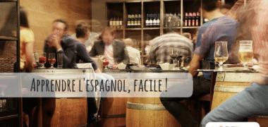 Espagnol facile : comment apprendre rapidement ?