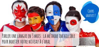 Suivez notre cours gratuit «Parler une langue en 3 mois»