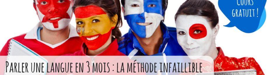 Suivez notre cours gratuit «Parler une langue en 3 mois» Image