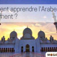 Apprendre l'arabe rapidement : les astuces pour mémoriser le vocabulaire arabe