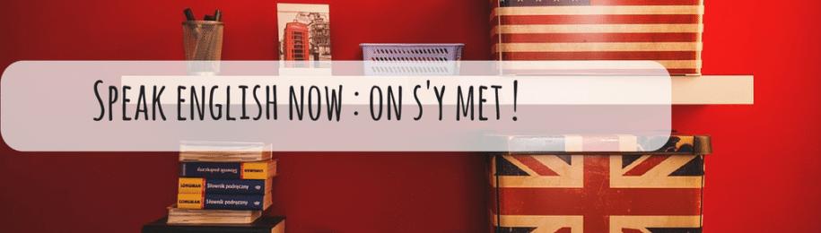 Speak english now : ça suffit d'attendre pour te mettre à l'anglais ! Image