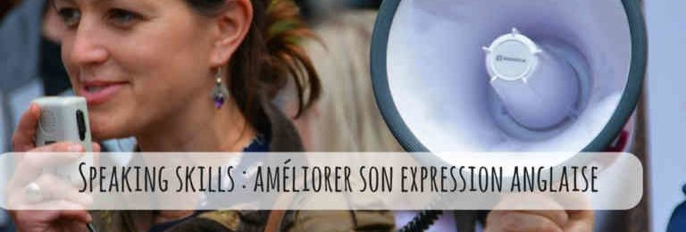 Expression anglaise : 5 astuces pour améliorer ses speaking skills Image
