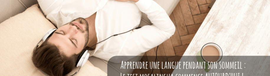 Apprendre une langue pendant son sommeil : le test MosaLingua commence aujourd'hui ! Image