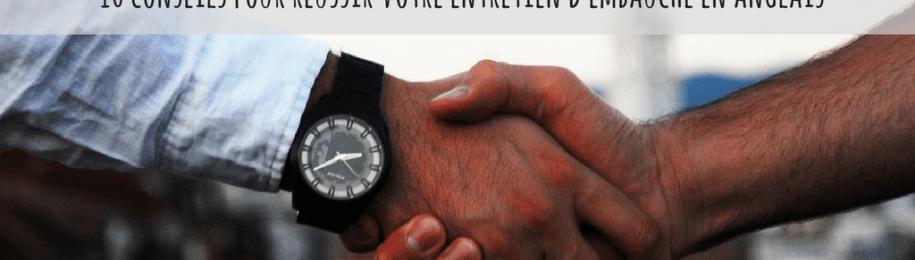 Entretien d'embauche en anglais : 10 conseils pour décrocher le job Image