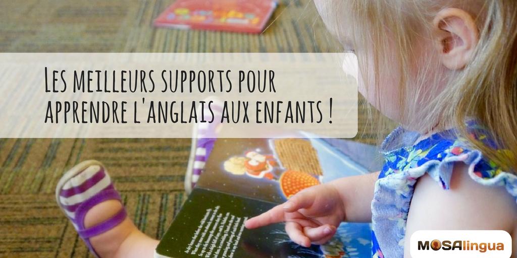 apprendre l'anglais aux enfants : les supports