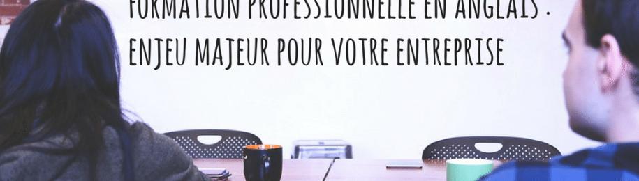 La formation professionnelle en anglais : un enjeu majeur pour les entreprises françaises Image