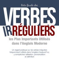 La liste définitive des verbes irréguliers anglais - eBook gratuit