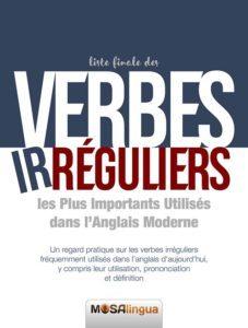 La liste définitive des verbes irréguliers Anglais - ebook gratuit au format PDF