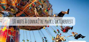 Leçon d'allemand spéciale Oktoberfest : les 10 mots à connaître
