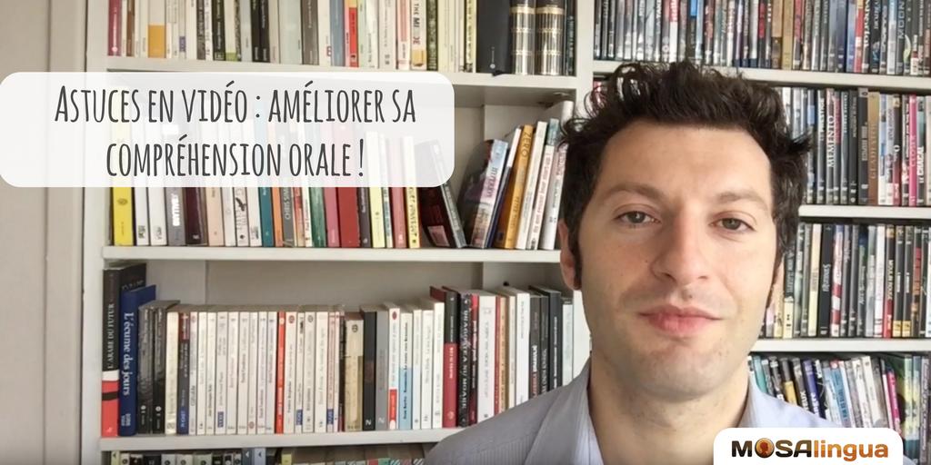 Améliorer sa compréhension orale : astues en vidéo