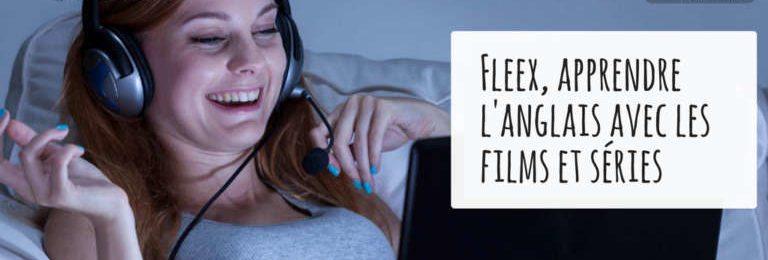 Fleex, apprendre l'anglais avec les films et les séries Image