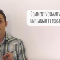 Comment s'organiser pour apprendre une langue et faire des progrès rapidement (VIDEO)