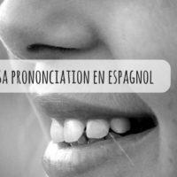 Améliorer votre prononciation en espagnol : c'est possible !