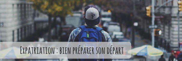 Expatriation : comment se préparer au départ ? Image