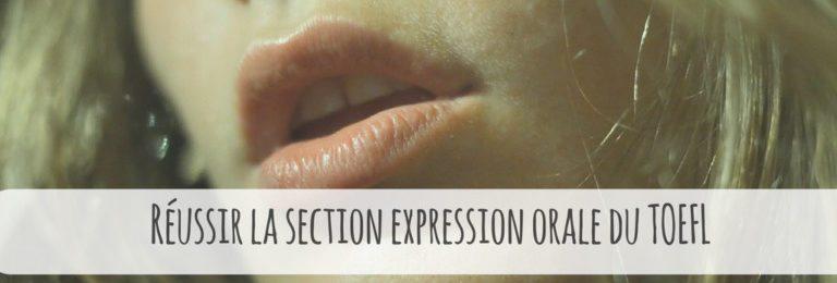 Comment réussir à la Section Expression Orale du TOEFL Test ? Image