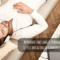 Apprendre une langue pendant son sommeil : le test MosaLingua commence aujourd'hui !