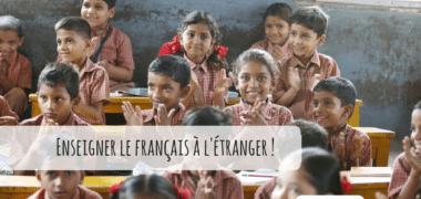 Pourquoi et comment enseigner le français à l'étranger ?