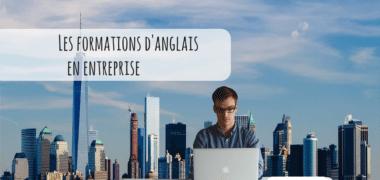 La formation en anglais dans les entreprises : quelles solutions ?