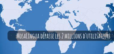 MosaLingua dépasse les 2 millions d'utilisateurs + bilan 2016 + projets 2017