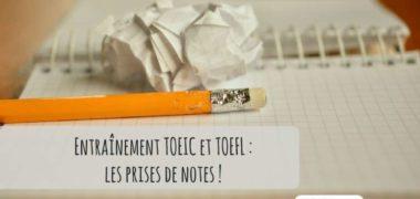 Stratégies de prise de notes pour votre entraînement TOEIC ou TOEFL