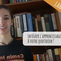 VIDEO : comment mettre en pratique et intégrer une nouvelle langue à votre quotidien ?