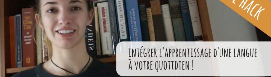 VIDEO : comment mettre en pratique et intégrer une nouvelle langue à votre quotidien ? Image