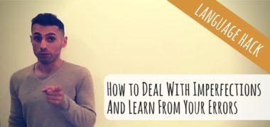 Pourquoi faire des erreurs vous permettra de gagner en fluidité ? (VIDEO)