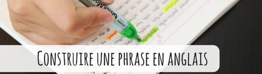 Comment construire une phrase en anglais ? Image