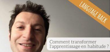 VIDEO : comment transformer votre apprentissage en habitude ?