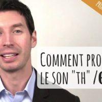 VIDEO : prononciation th anglais, 2ème partie !