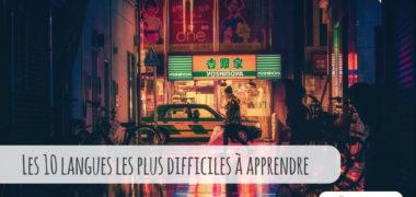Les 10 langues les plus difficiles à apprendre