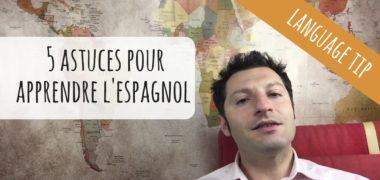 VIDEO : Comment apprendre à parler espagnol de manière efficace et rapide ?