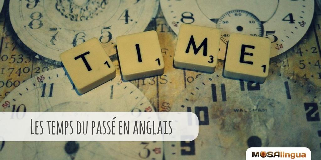Les temps du passé en anglais