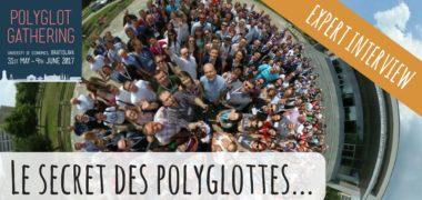 [VIDEO] Luca a interviewé 6 experts en langues au Polyglot Gathering 2017