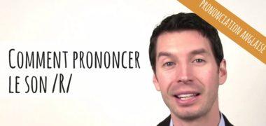 VIDEO : Bien prononcer le son R de l'alphabet anglais