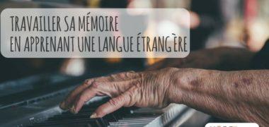 Comment une langue peut-elle aider à travailler sa mémoire ?