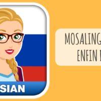 MosaLingua pour apprendre le Russe disponible sur iOS, Android, et sur ordinateur !