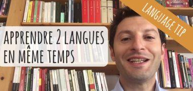 Est-il possible d'apprendre plusieurs langues en même temps ?