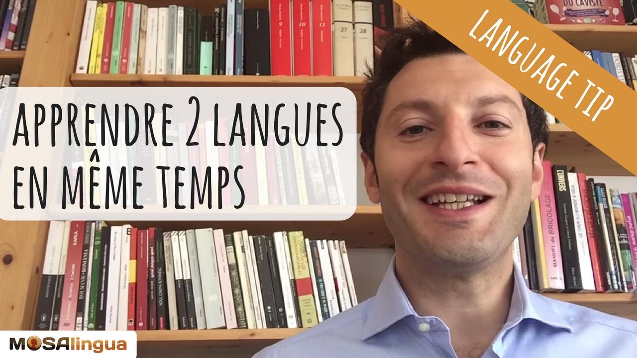 Peut-on apprendre plusieurs langues en même temps ?