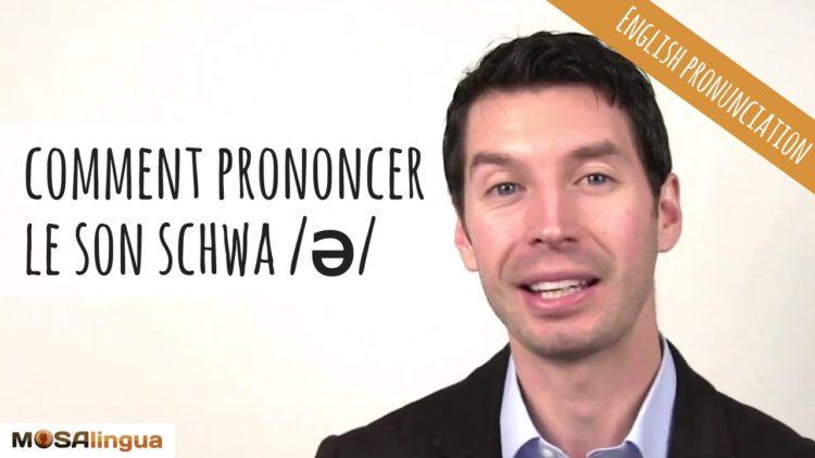 bien prononcer le son schwa en anglais