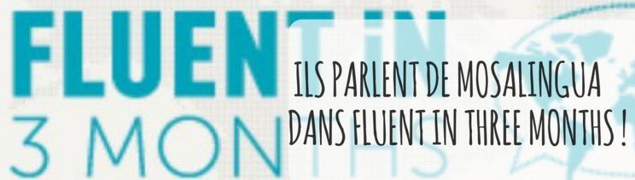 Ils ont testé MosaLingua, et parlent de nous dans «Fluent in Three Months» Image