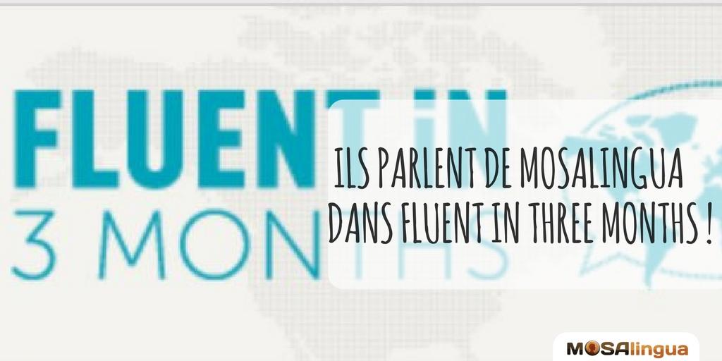 Revue de MosaLingua dans Fluent in Three Months